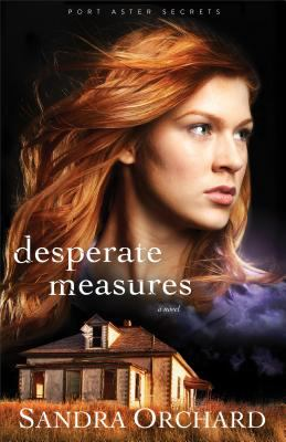 Desperate measures : a novel Book cover