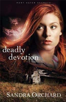 Deadly devotion : a novel Book cover