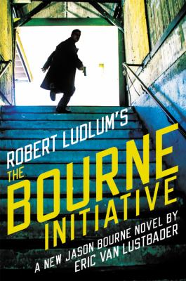 Robert Ludlum's The Bourne initiative : a new Jason Bourne novel Book cover