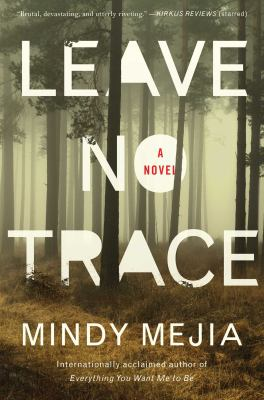 Leave no trace : a novel Book cover